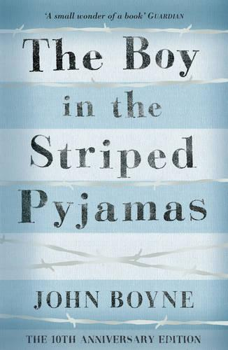 the boy in the striped pyjamas by john boyne waterstones the boy in the striped pyjamas paperback