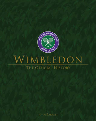 Wimbledon: The Official History (Hardback)