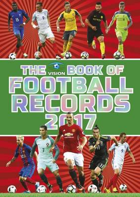The Vision Book of Football Records 2017 (Hardback)