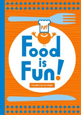Food Is Fun (Paperback)