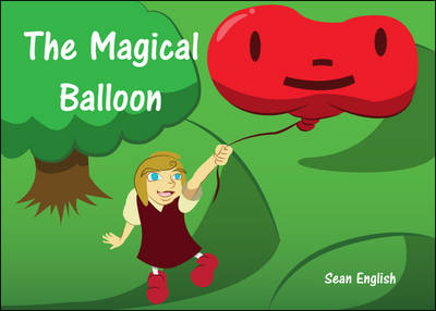 The Magical Balloon (Paperback)
