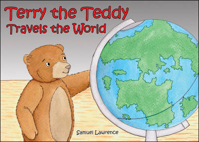Terry the Teddy Travels the World (Paperback)