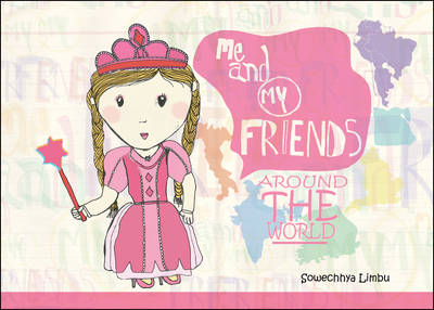 Me and My Friends Around the World (Paperback)