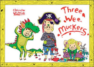 Three Wee Muckers (Paperback)