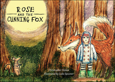 Rose and the Cunning Fox (Paperback)