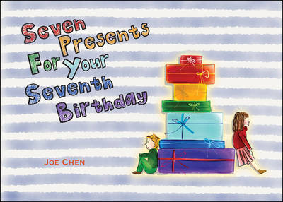 Seven Presents for Your Seventh Birthday (Paperback)