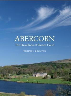 Abercorn: The Hamiltons of Barons Court (Hardback)