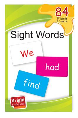 Sight Words: Bright Flash Cards - Bright Flashcards