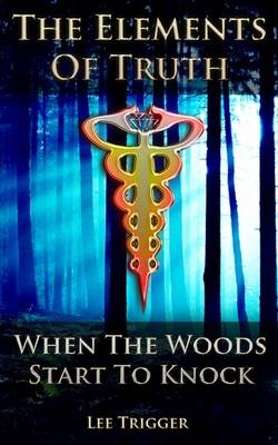 When The Woods Start To Knock (Paperback)