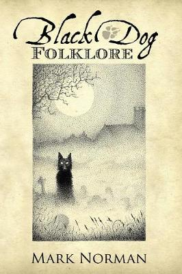 Black Dog Folklore (Paperback)
