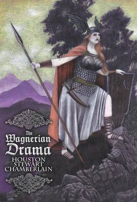 The Wagnerian Drama (Hardback)