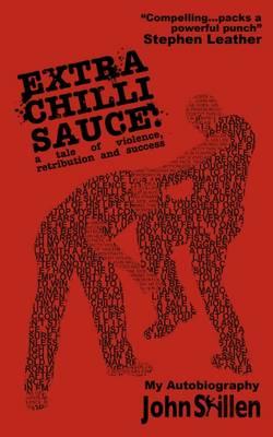 Extra Chilli Sauce (Paperback)