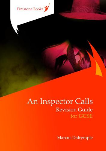 An Inspector Calls: Revision Guide for GCSE - Firestone Books' Revision Guides 2 (Paperback)