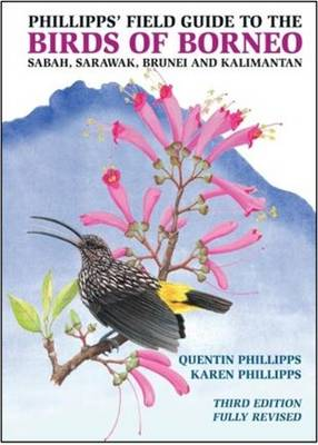 Phillipps' Field Guide to the Birds of Borneo (Paperback)