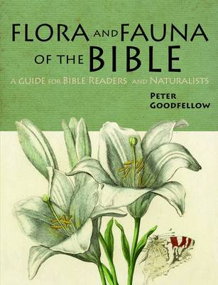 Flora & Fauna of the Bible (Paperback)