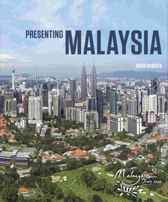Presenting Malaysia (Hardback)