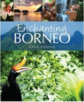 Enchanting Borneo (Paperback)