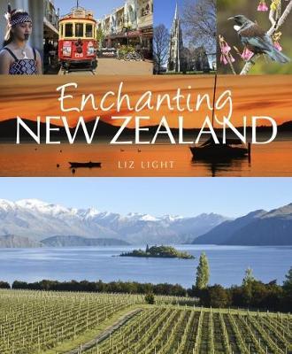 Enchanting New Zealand - Enchanting Series (Paperback)