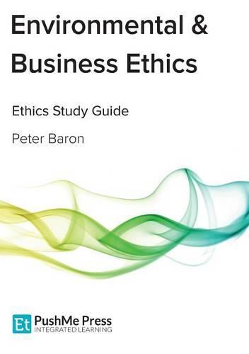 Environmental & Business Ethics: Coursebook (Paperback)