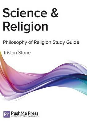 Science & Religion: Religious Studies - Philosophy of Religion Study Guides (Paperback)
