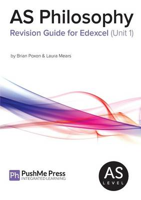 AS Philosophy Revision Guide for Edexcel (Unit 1) (Paperback)
