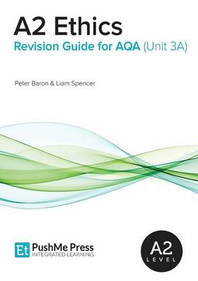A2 Ethics Revision Guide for AQA (Unit 3a) (Paperback)