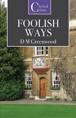 Foolish Ways (Paperback)