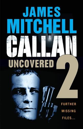 Callan Uncovered: Volume 2 (Paperback)