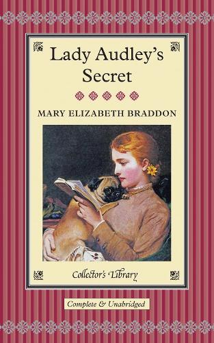 Lady Audley's Secret (Hardback)