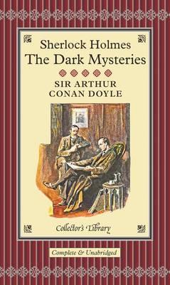 Sherlock Holmes: The Dark Mysteries (Hardback)