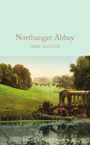 Northanger Abbey - Macmillan Collector's Library (Hardback)