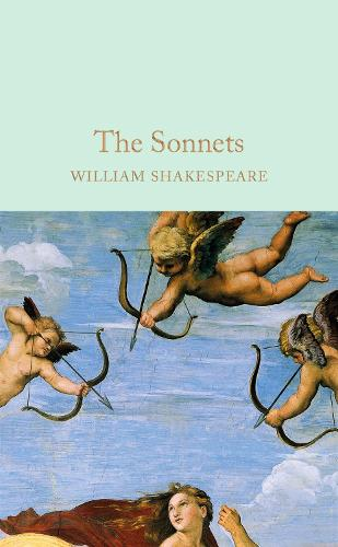 The Sonnets - Macmillan Collector's Library (Hardback)