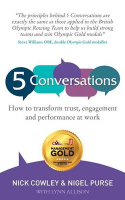 5 Conversations: How to transform trust, engagement and performance at work (Paperback)