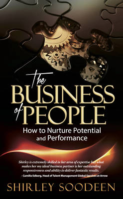 The Business of People: How to Nurture Potential and Performance (Paperback)