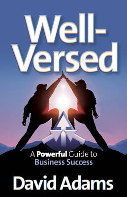 Well-Versed: A Powerful Guide to Business Success (Paperback)