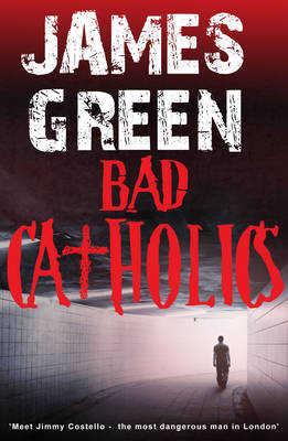 Bad Catholics - The Road to Redemption 1 (Paperback)