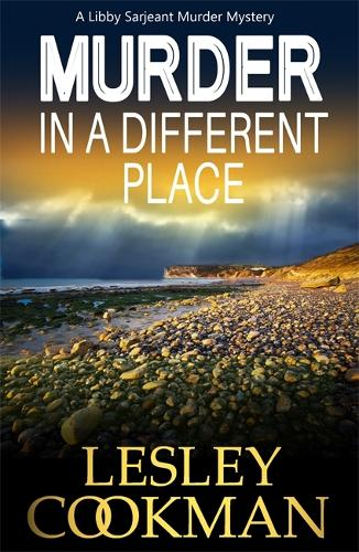 Murder in a Different Place - A Libby Sarjeant Murder Mystery Series 13 (Paperback)