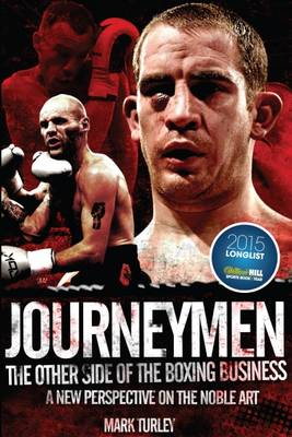 Journeymen: The Other Side of the Boxing Business, a New Perspective on the Noble Art (Hardback)