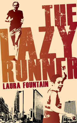 The Lazy Runner: How I Got off the Sofa and Ran a Sub-4 Marathon (Paperback)