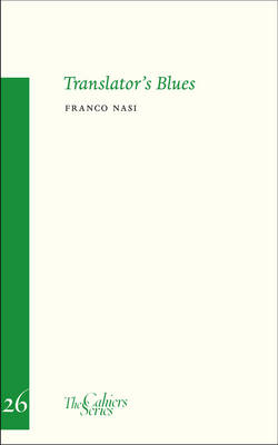 Translator's Blues - SE - Cahiers (Paperback)