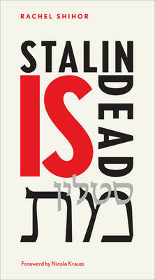 Stalin Is Dead: Stories and aphorisms on animals, poets and other earthly cr (Paperback)