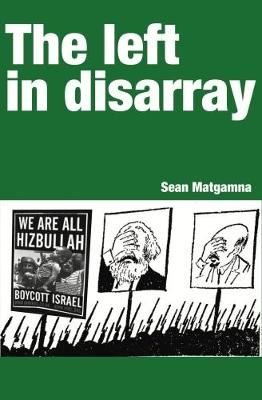 The Left in disarray (Paperback)
