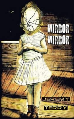 Mirror, Mirror (Hardback)