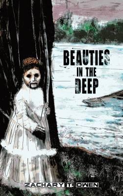 Beauties in the Deep (Hardback)