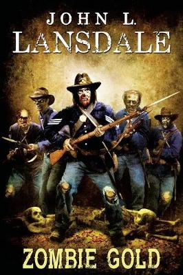 Zombie Gold (Paperback)
