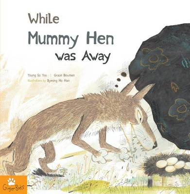 While Mummy Hen was Away (Paperback)