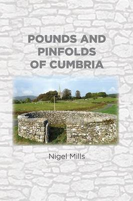 Pounds and Pinfolds of Cumbria (Paperback)