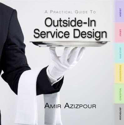 Outside-in Service Design: A Practical Guide (Paperback)