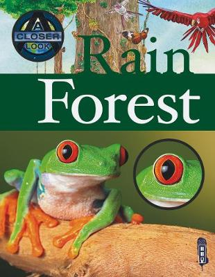 Rain Forest - A Closer Look At (Paperback)