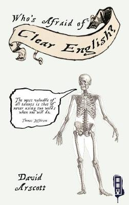 Who's Afraid Of Clear English? - Who's Afraid Of...? (Hardback)